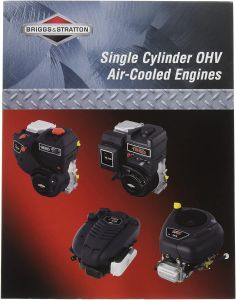 BRIGGS & STRATTON REPAIR MANUAL FOR SINGLE CYLINDER OHV AIR-COOLED ENGINES