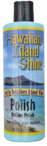 HAWAIIAN ISLAND SHINE POLISH BUFFING POLISH MACHINE POLISH 16oz